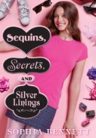 cover of Sequins, Secrets, and Silver Linings by Sophia Bennett
