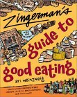 Zingerman's Guide to Good Eating by Ari Weinzweig