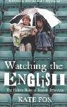 cover of Watching the English by Kate Fox