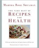 cover of The Very Best of Recipes for Health by Martha Rose Shulman