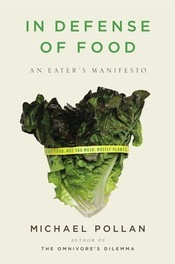 cover of In Defense of Food by Michael Pollan