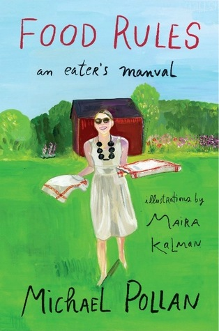 cover of Food Rules: An Eater's Manual by Michael Pollan, illustrations by Maira Kalman