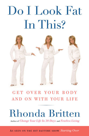 cover of Do I Look Fat in This? by Rhonda Britten