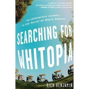 cover of Searching for Whitopia by Rich Benjamin
