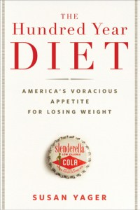 cover of The Hundred Year Diet by Susan Yager