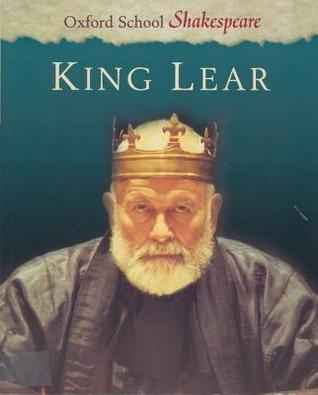 cover of Oxford School Shakespeare: King Lear
