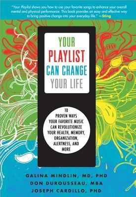 cover of Your Playlist Can Change Your Life by Galina Mindlin