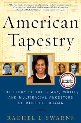 cover of American Tapestry by Rachel L. Swarns
