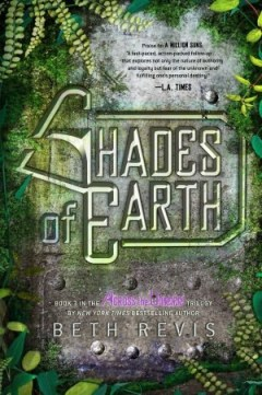 cover of Shades of Earth by Beth Revis