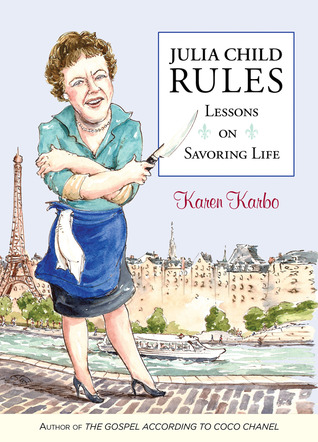cover of Julia Child Rules by Karen Karbo