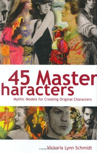 cover of 45 Master Characters by Victoria Lynn Schmidt