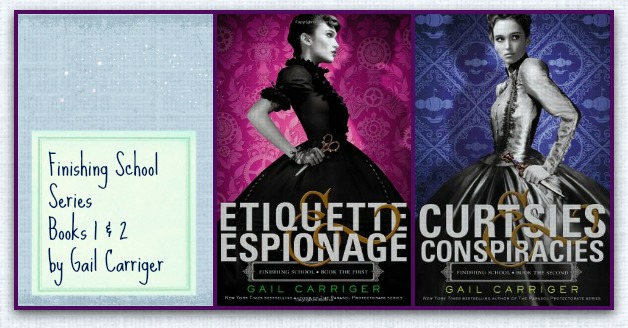 Finishing School series by Gail Carriger