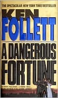 A Dangerous Fortune by Ken Follett