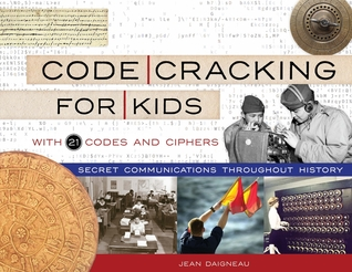 Code Cracking for Kids by Jean Daigneau