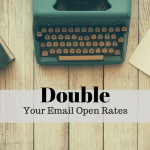 Double your Email Open Rate