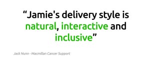 - Jamie's delivery style is natural, interactive and inclusive Jack Nunn