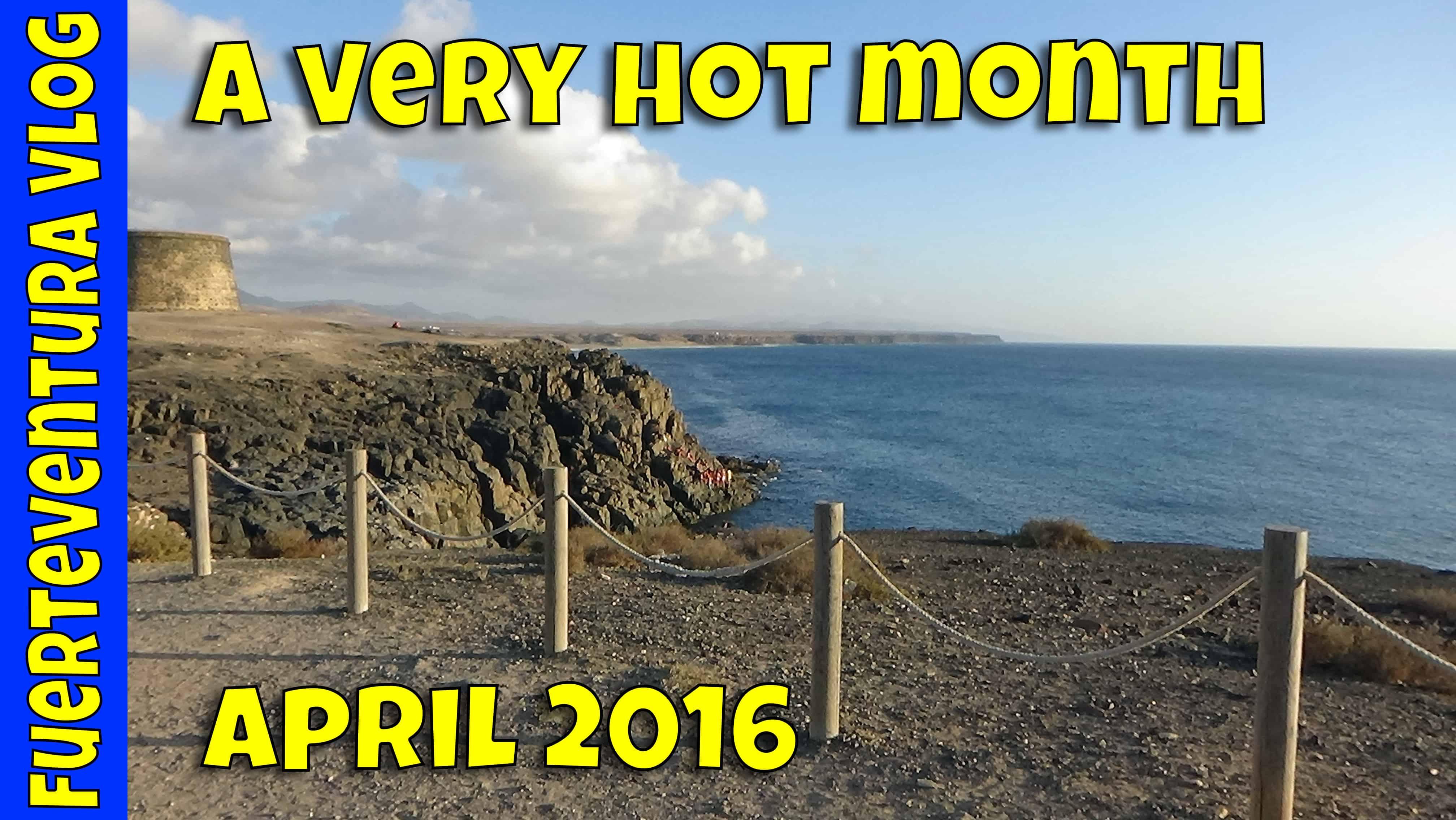Fuerteventura Vlog August