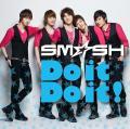Do it Do it! - SM*SH