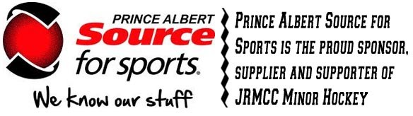 Prince Albert Source for Sports is the proud sponsor, supplier and supporter of JRMCC Minor Hockey