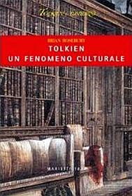 """Libro: """"Tolkien un fenomeno culturale"""" di Brian Rosebury"""