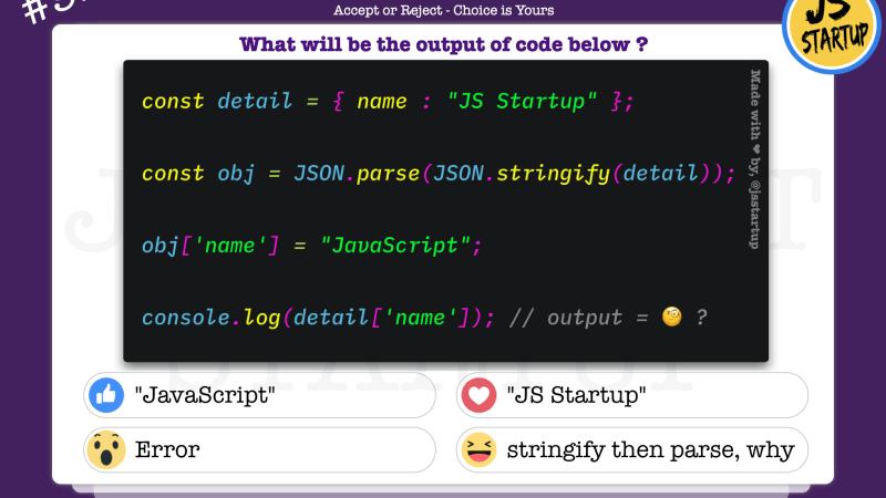 JavaScript Quiz – copy object with JSON stringify and parse method