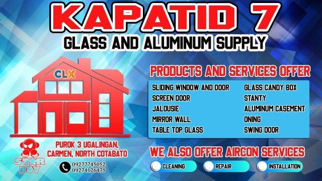 Kapatid 7 Glass and Aluminum Supply
