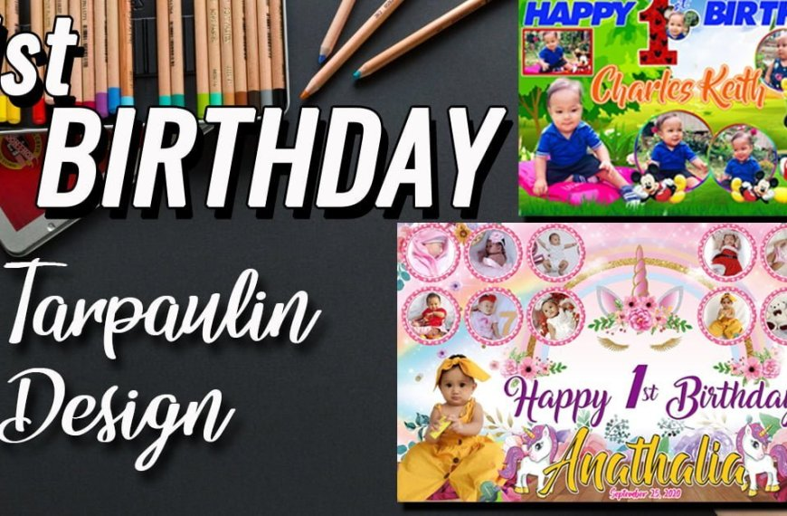 1st Birthday Tarpaulin Designs and Templates