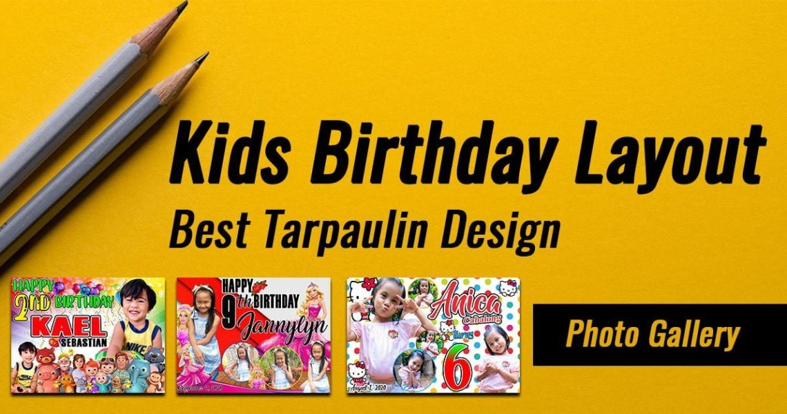 Kids Birthday Layout: Best Tarpaulin Design [Gallery]