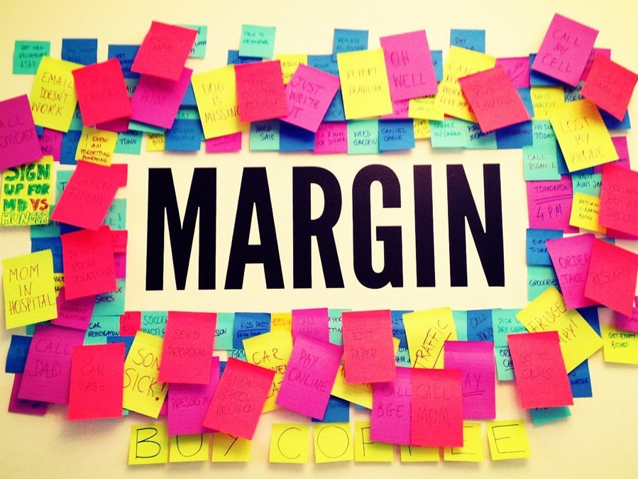 Margin – Put Him first