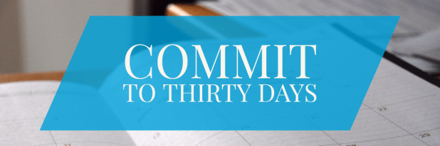 commit-to-thirty-days