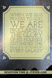 God's holiness outshines the billions of stars in every galaxy