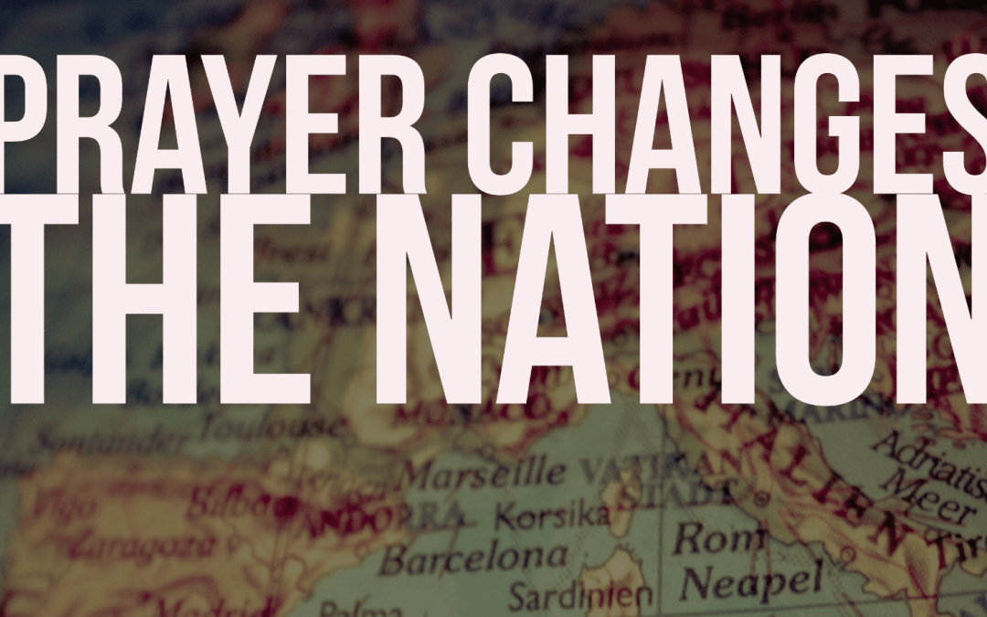 Prayer changes the nation