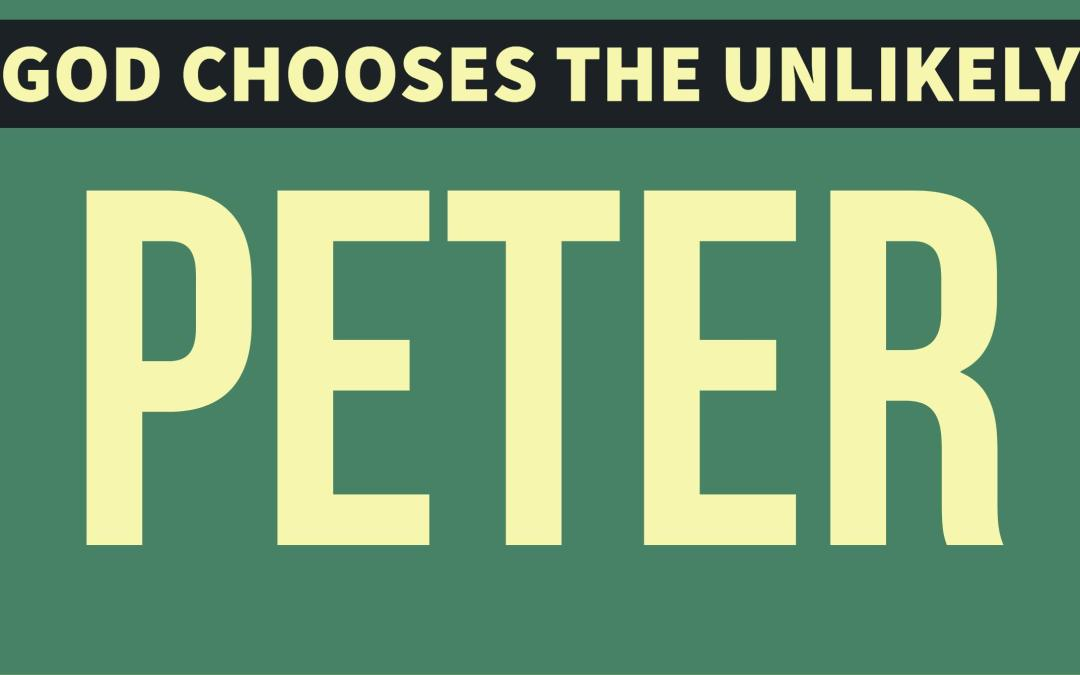 Peter: A life marked by impulsive actions
