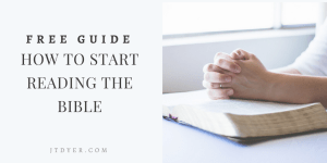 HOW TO START READING THE BIBLE - Free guide