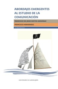 Abordajes al estudio de la comunicación