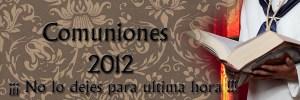 Reserva ya tu dia para las fotos de Comunion 2012