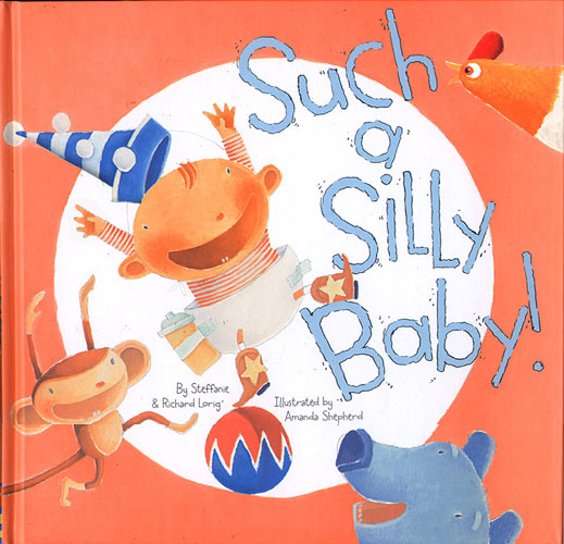Such A Silly Baby! - Cover - Chronicle Books 2007