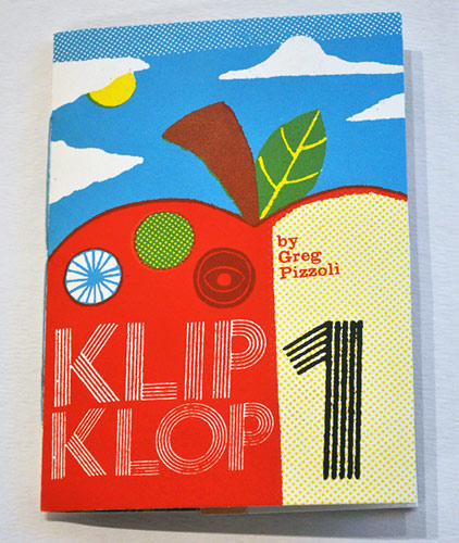 Klip Klop Zine by Greg Pizzoli