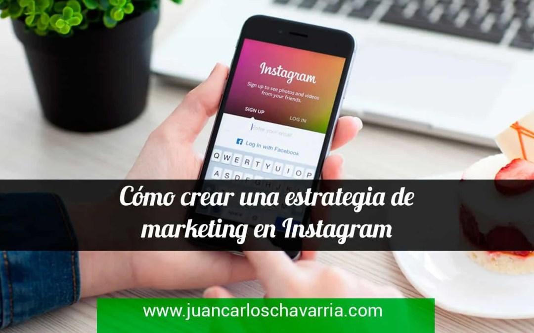 Cómo crear una estrategia de marketing en Instagram