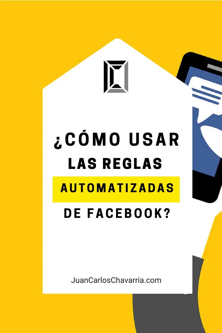 reglas de automatización de facebook