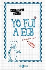 agenda-2018-yo-fui-a-egb