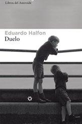 libro-duelo-Eduardo-Halfon