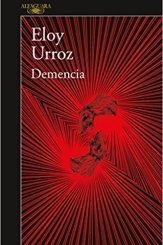 libro-demencia-eloy-urroz
