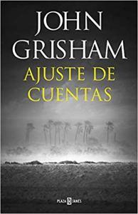 Ajuste de cuentas, de John Grisham