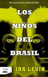 Los niños del Brasil, de Ira Levin