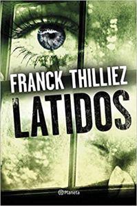 Latidos, de Franck Thilliez