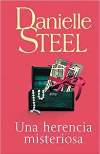 Una herencia misteriosa, de Danielle Steel
