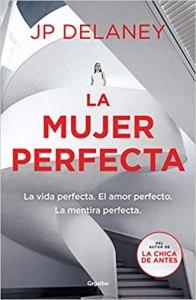 Libro La mujer perfecta, JP Delaney