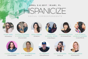 Why we're heading back to Miami for Hispanicize 2017 #hispz17