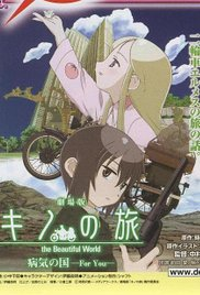 Gekijô ban kino no tabi: Byôki no kuni – For you